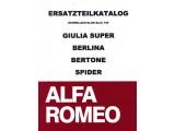 PARTS BOOK GIULIA / GT BERTONE SPIDER / BERLINA 250 PAGES