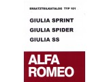 SPARE PART CATALOG TYP 101    GIULIA SPRINT/SPIDER/SS,      500 PAGES