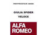 SPARE PART CATALOGUE ADDITION FOR 952 101 0 GIULIA SPIDER   VELOCE (ITALIAN), 140 PAGES