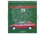 """Buch """"Alfa Romeo 75"""", Le      Vetture che fanno la Storia"""